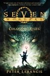 Seven Wonders Book 1: The Colossus Rises By Peter Lerangis Illustrated by Torstein Norstrand and Mike Reagan