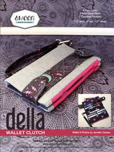 So many Bag & Purse Patterns_ Della Wallet Clutch Sewing Pattern Wallet Sewing Pattern, Pdf Sewing Patterns, Sewing Tutorials, Sewing Projects, Sew Wallet, Clutch Wallet, Diy Sac, Wallet Tutorial, Purse Patterns