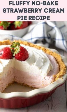 Baked Strawberry Pie Recipe, Strawberry Pudding, Strawberry Cream Pies, Baked Strawberries, Strawberries And Cream, Pumpkin Cream Pie, Chocolate Pie With Pudding, Cream Cheese Desserts, Cold Desserts