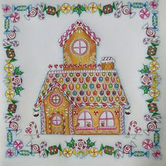 Gingerbread House, one of my favourite things about Christmas. Number 8 of my 12 days of Christmas Colouring Challenge. #johannabasford #johannaschristmas #christmascolouring #christmas #fabercastellpolychromos #fabercastell #adultcoloring #adultcoloringbook #coloringforadults