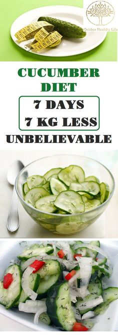 This diet plan is extremely effective and simple. All you do is include cucumbers in your diet for a week in the way recommended below.