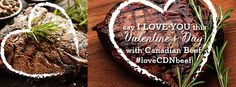 """Say """"I LOVE YOU"""" this Valentine's Day with Canadian Beef. #LoveCDNbeef #ValentinesDay #CanadianBeef Say I Love You, My Love, Romantic Dinners, Treat Yourself, Valentines Day, Beef, Treats, Desserts, Food"""