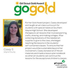 Round of applause for Casey on earning her Girl Scout Gold Award! Casey developed and taught several art classes for students with special needs at a local high school! She even donated more supplies and made lesson plans for students or teachers to use in the future! Great work, Girl Scout!