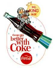 "1963 ""Things Go Better with Coke"" ad. The Space Race was on and astronaut imagery was very popular."