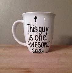 Etsy listing at https://www.etsy.com/listing/189081836/this-guy-is-one-awesome-dad-mug-mug-for~ Fathers Day