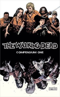 "The Walking Dead Compendium 1 (Paperback) | This Sunday is mid-season finale of AMC's ""The Walking Dead."" Have you read the graphic novel where it began?"