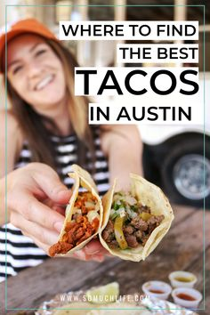 All the best tacos in Austin in three categories: 1) Austin taco trucks, 2) indoor taquerias, and 3) fancy Austin restaurants with tacos. Happy eating! #tacos #austintexas #austinfood