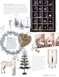 look at the snow globes!!! I didn't know it was so easy to make one!