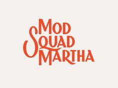 Mod Squad Martha by Jay Fletcher