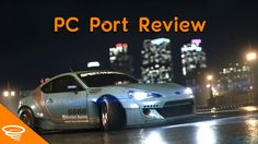 Need for Speed 2015 PC Port Review   Indian Gamer Impressions