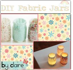 """""""DIY Fabric Jars"""" by the-tipper-you-love ❤ liked on Polyvore"""