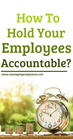 Do You Hold Your Employees Accountable? - Business Management - Ideas of Business Management - Do You Hold Your Employees Accountable? Leadership Coaching, Leadership Development, Leadership Quotes, Leadership Activities, Leadership Qualities, Life Coaching, Business Management, Management Tips, John Maxwell