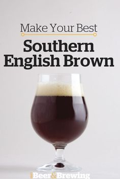 The southern English brown ale is a sweet beer and big on flavor, with a sessionable ABV. Josh Weikert discusses his favorite techniques for brewing the best southern English brown ever. Beer Brewing Kits, Brewing Recipes, Homebrew Recipes, Beer Recipes, Alcohol Recipes, Brown Ale Recipe, Brew Your Own Beer, Beer Hops, Craft Ale