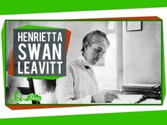"Henrietta Swan Leavitt was one of a number of volunteer women astronomers who were allowed to serve as ""computers"" at Harvard College Observatory, doing tedious work male scientists wouldn't do, and ultimately making a discovery now known as Leavitt's Law, which allows us to measure the distance to stars.     Like SciShow: http://www.facebook.com/..."