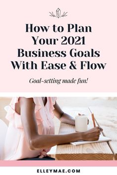 How to set business goals and make them stick! Plus a sneak peak into my goal setting process for 2021. #2021Goals #BusinessGoals