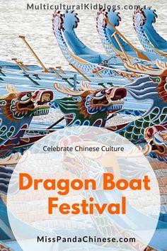 Dragon Boat Festival 10 Fun Facts