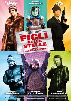 """Figli delle stelle [Unlikely Revolutionaries] - Lucio Pellegrini 2010 -- """"A dock worker, a chronically unemployed man, a middle-aged university professor, an insecure tv journalist & a recently released convict are all disappointed by their lives. They decide to kidnap a political minister so they can give the ransom money to the family of a man who died in an on-the-job accident & then escape to Valle d'Aosta."""""""