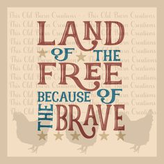 Land of the free because of the brave svg dxf jpg pdf png cutting file