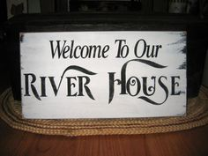 Welcome To Our River House Rustic Distressed by CottageSignShoppe Diy Signs, Home Signs, Ste Marguerite, River House Decor, River Camp, Surf House, Home Art, Rustic, Canopies