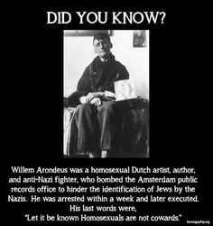 Not a coward - a Hero against the Reich.