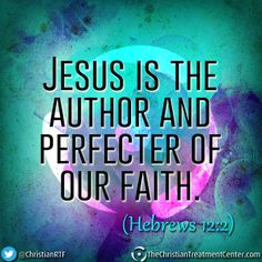 Jesus is the author and perfecter of our faith. Lord And Savior, God Jesus, Jesus Girl, Jesus Christ, Religious Quotes, Spiritual Quotes, Book Of Hebrews, Hebrews 12, Scripture Quotes