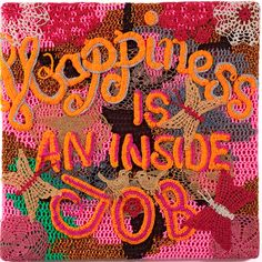 'Happiness is an Inside Job' by Olek