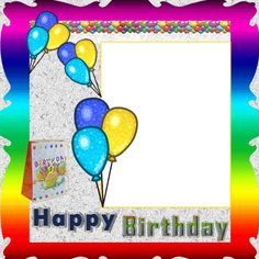 Personalize Your Birthday Photo Frame With Custom NameColorful Balloons For