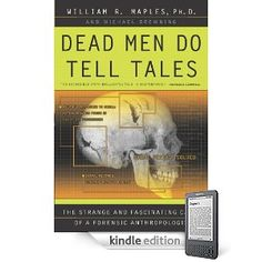 96 best forensics images on pinterest forensic science forensic the nook book ebook of the dead men do tell tales the strange and fascinating cases of a forensic anthropologist by william r fandeluxe Choice Image