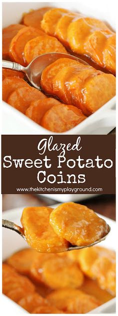Glazed Sweet Potato Coins ~ Sliced sweet potatoes bathed in brown sugar-butter glaze, with just a hint of fresh citrus for great flavor and balance.  The perfect addition to any Thanksgivng, Christmas, or Fall dinner. #sweetpotatoes #sweetpotatorecipes #Thanksgiving #Thanksgivingsidedishes #Christmasdinner  www.thekitchenismyplayground.com