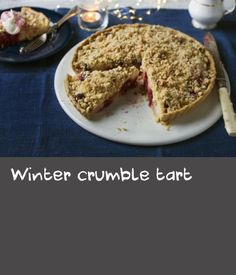 Winter crumble tart |      The delicious dessert is the perfect combination of tart and crumble filled to the brim with juicy apples and blackberries. Equipment and preparation: for this recipe you will need a 28cm/11in round, loose-bottomed, fluted tart tin, about 3-4cm (1¼–1½in) deep, and some baking beans.