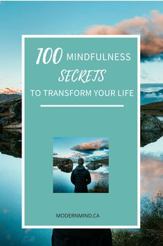 The Mindfulness Secrets here are GUARANTEED to bring peace, happiness and awareness to your life. 100 EASY tips you can implement right now!