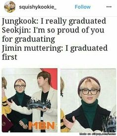 Jin: I'm so proud of you son JM: Mom, what about me T-T