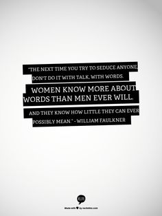A wise man this William Faulkner. Pretty Words, Beautiful Words, Victoria Erickson, William Faulkner, Word Nerd, Author Quotes, Special Quotes, Love Hurts, Words Worth