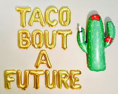 Its GRAD Season, every cool Grad Party has TACOS... THESE ARE AIR FILLED, NON FLOATING BALLOONS that are meant to be hung as a BANNER or taped to wall for a BACKDROP! This Listing Includes: * Set of NON FLOAT Balloons spelling out TACO BOUT A FUTURE * Twine to hang as a Banner * Straw