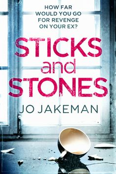 Sticks and Stones (May- review in July)