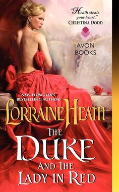 Lorraine Heath - The Duke and the Lady in Red