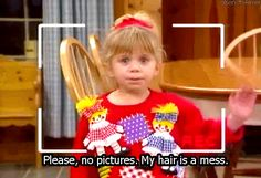 Full House - My hair is a mess. My niece is Michelle Tanner in real life! Haha.