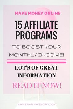 15 Affiliate Programs to boost your monthly income. Affiliate marketing. Blog income. Affiliate programs for bloggers.