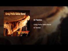 """El Tambo""  - GREG PENA SALSA BAND"
