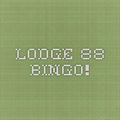 Lodge 88 Bingo!