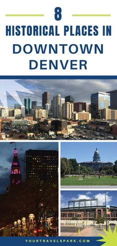 VIDEO: 8 Historical places to visit in downtown Denver, Colorado - Travel Spark