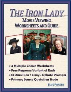 ________________________________What Buyers Are Saying:   ---So easy to use. thank you!________________________________Make history and economics exciting with this set of Iron Lady worksheets / tests! This  is a complete movie guide, including essay / discussion / debate prompts as well as a primary source study sheet filled with some of Prime Minister Margaret Thatcher's most famous and significant quotations!This movie viewing guide for The Iron Lady can help you more effectively address…