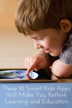 These 18 Smart Kids Apps Will Make You Rethink Learning and Education | lifehack.org