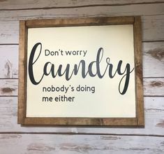 Super diy wood signs sayings laundry rooms 17 ideas Funny Wood Signs, Wood Signs Sayings, Diy Wood Signs, Home Quotes And Sayings, Sign Quotes, Funny Sayings, Laundry Room Signs, Bathroom Signs, Laundry Rooms