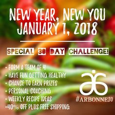 Join in on the greatest challenge ever!!  Go to jackiegreene.arbonne.com