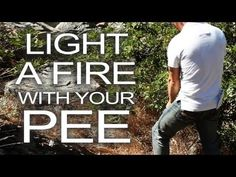 Light a Survival Fire With Urine! >>> This is amazing and great to know if you need it!