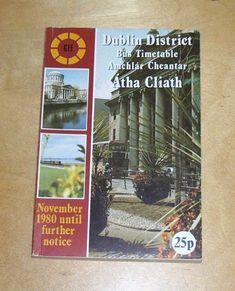 CIE DUBLIN AMCHLAR CHEANTAR ATHA CLIATH. DUBLIN DISTRICT BUS TIMETABLE NOV 1980 Bus Coach, Dublin
