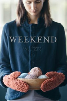 weekend: fall 2016 / a collection by the quince design team, featuring 5 knits by pam allen, melissa labarre, and bristol ivy / in quince & co. ibis, puffin, lark, and finch