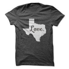 Love Texas T Shirt, Hoodie, Sweatshirt