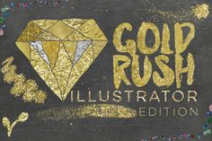 Gold Rush For Illustrator by Studio Denmark on Creative Market